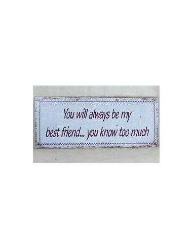 You will always be my best friend...