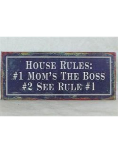 House rules mom is the boss