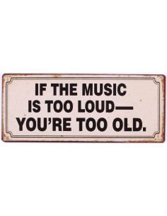 If the music is too...