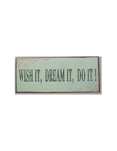 Wish it, dream