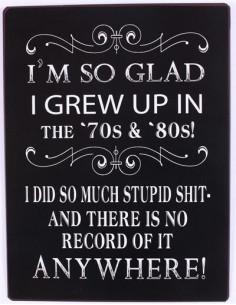 I'm so glad I 70'