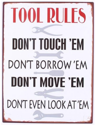 Tool rules...