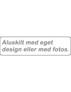 Aluskilt: Design selv 260 x...