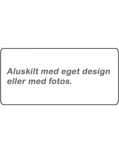 Aluskilt: Design Selv 305 x 150mm
